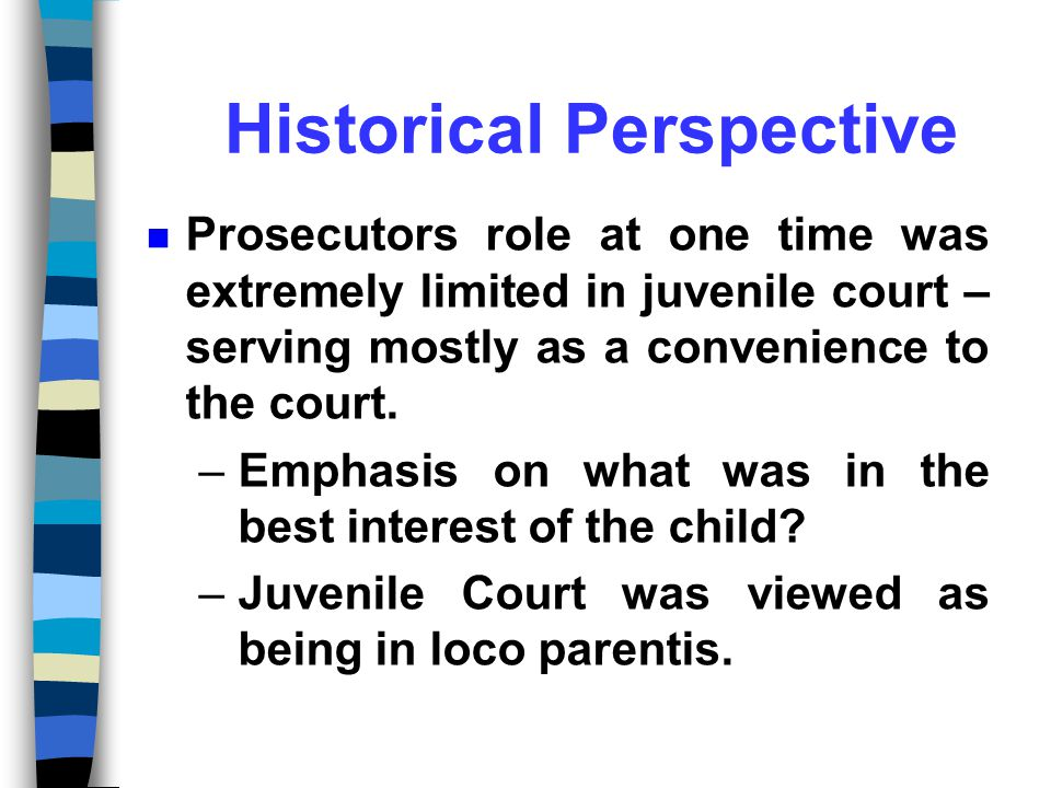 THE ROLE OF THE PROSECUTOR IN JUVENILE JUSTICE THE ROLE OF THE PROSECUTOR IN JUVENILE JUSTICE Prepared by James C.
