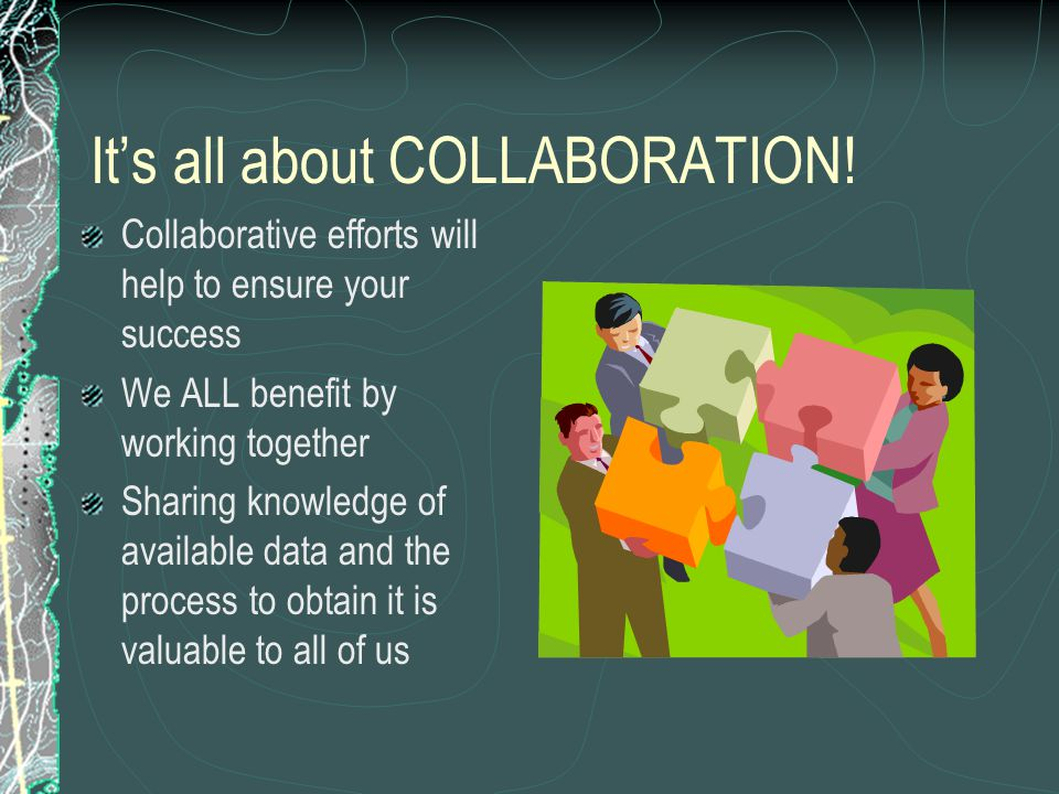It's all about COLLABORATION.