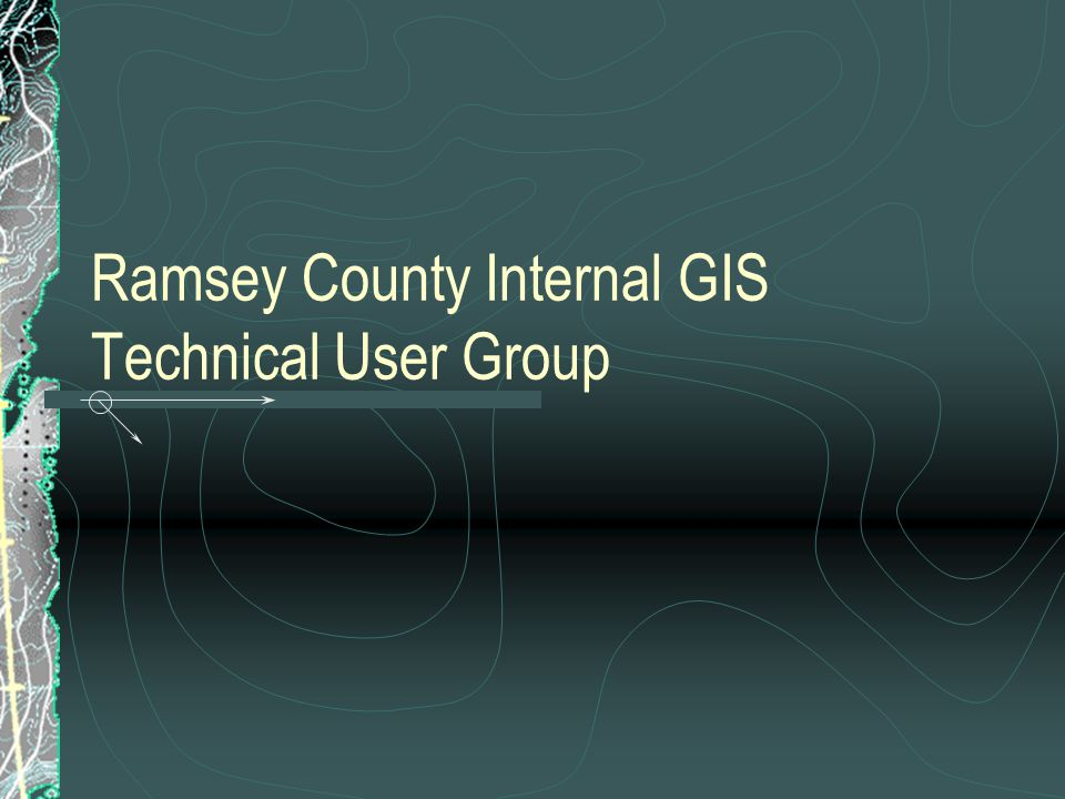 Ramsey County Internal GIS Technical User Group
