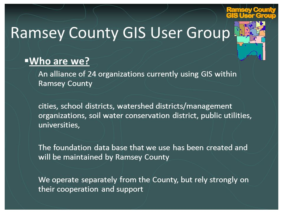 Ramsey County Internal GIS Technical User Group Kickoff March 10, 2004  Who are we.
