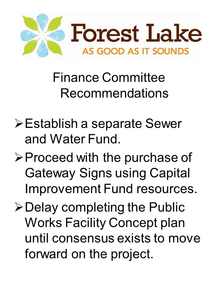 Finance Committee Recommendations  Establish a separate Sewer and Water Fund.