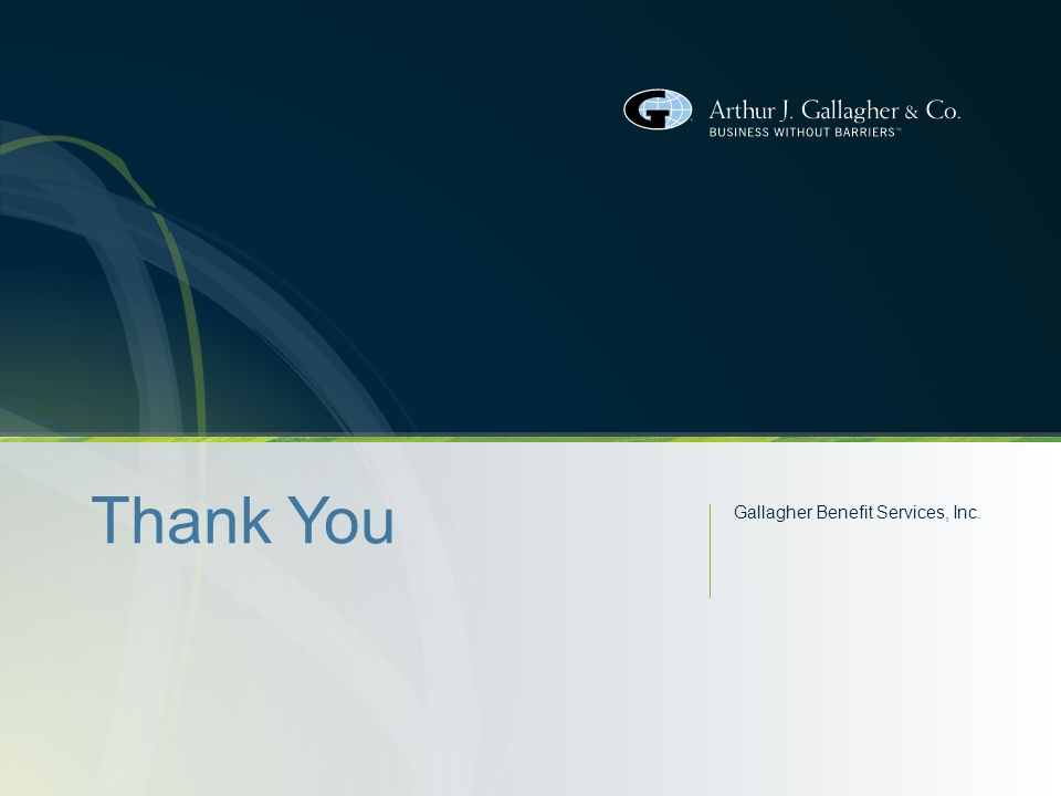 Thank You Gallagher Benefit Services, Inc.