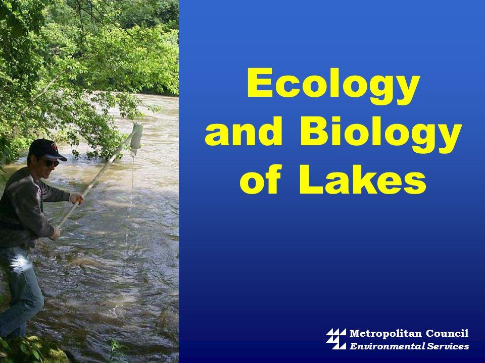 Metropolitan Council Environmental Services Ecology and Biology of Lakes