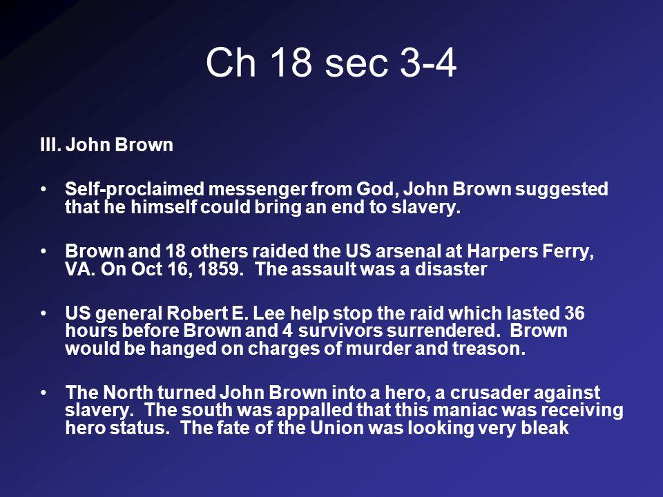 Ch 18 sec 3-4 III.