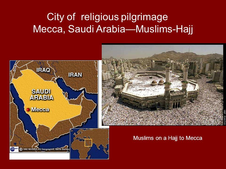 City of religious pilgrimage Mecca, Saudi Arabia—Muslims-Hajj Muslims on a Hajj to Mecca