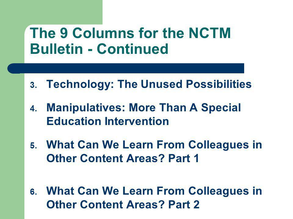 The 9 Columns for the NCTM Bulletin - Continued 3.