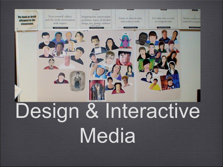 Design & Interactive Media