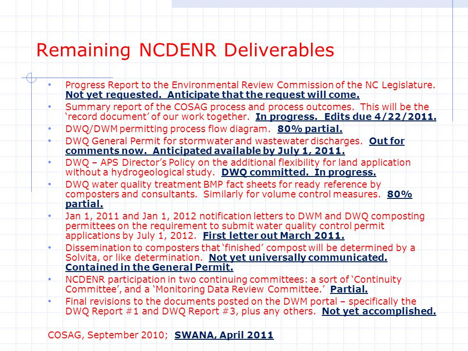 Remaining NCDENR Deliverables Progress Report to the Environmental Review Commission of the NC Legislature.