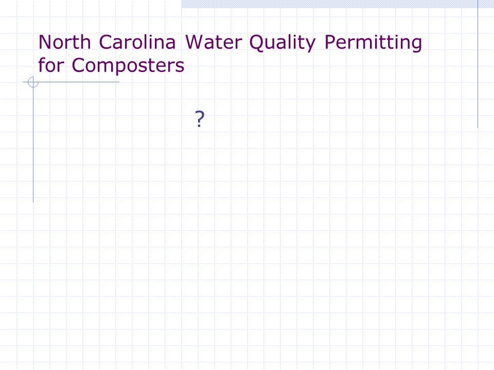 North Carolina Water Quality Permitting for Composters