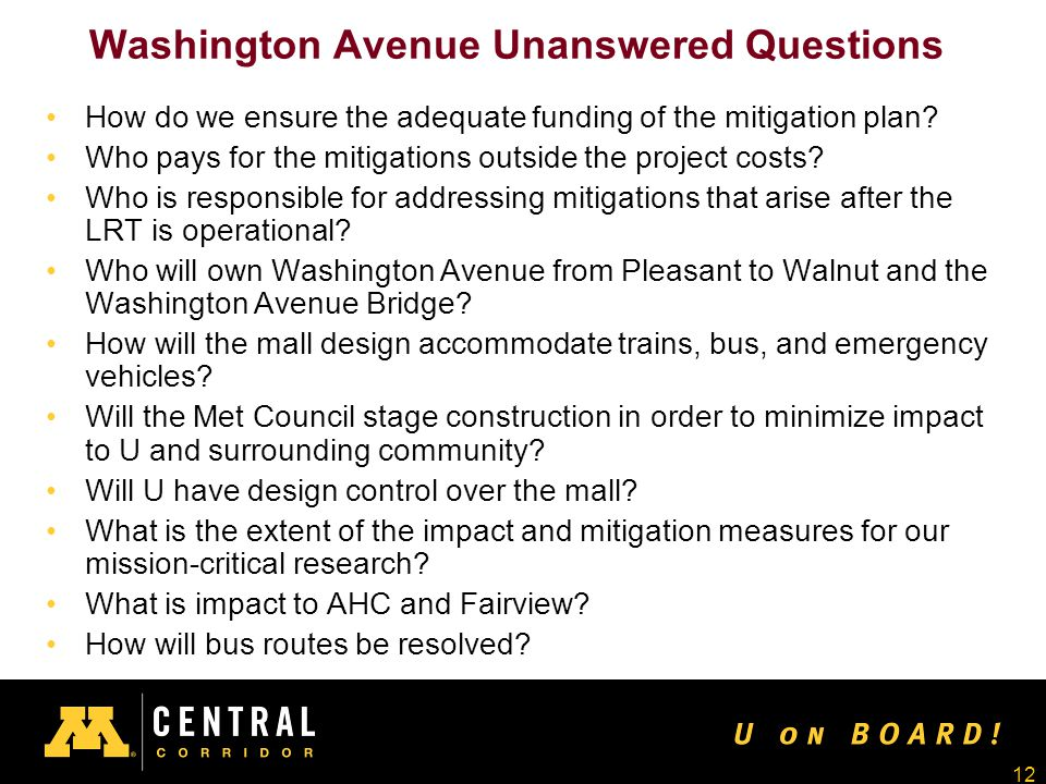12 Washington Avenue Unanswered Questions How do we ensure the adequate funding of the mitigation plan.