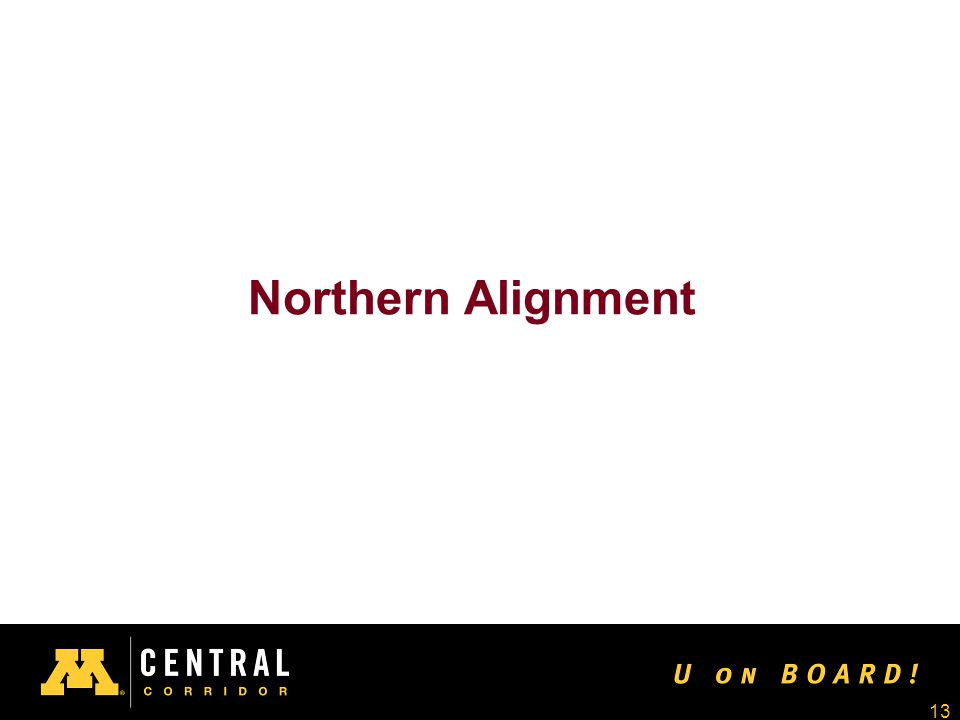 13 Northern Alignment