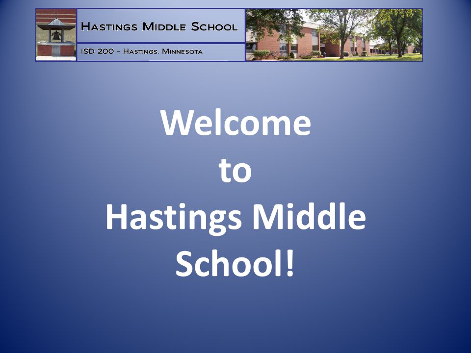 Welcome to Hastings Middle School!