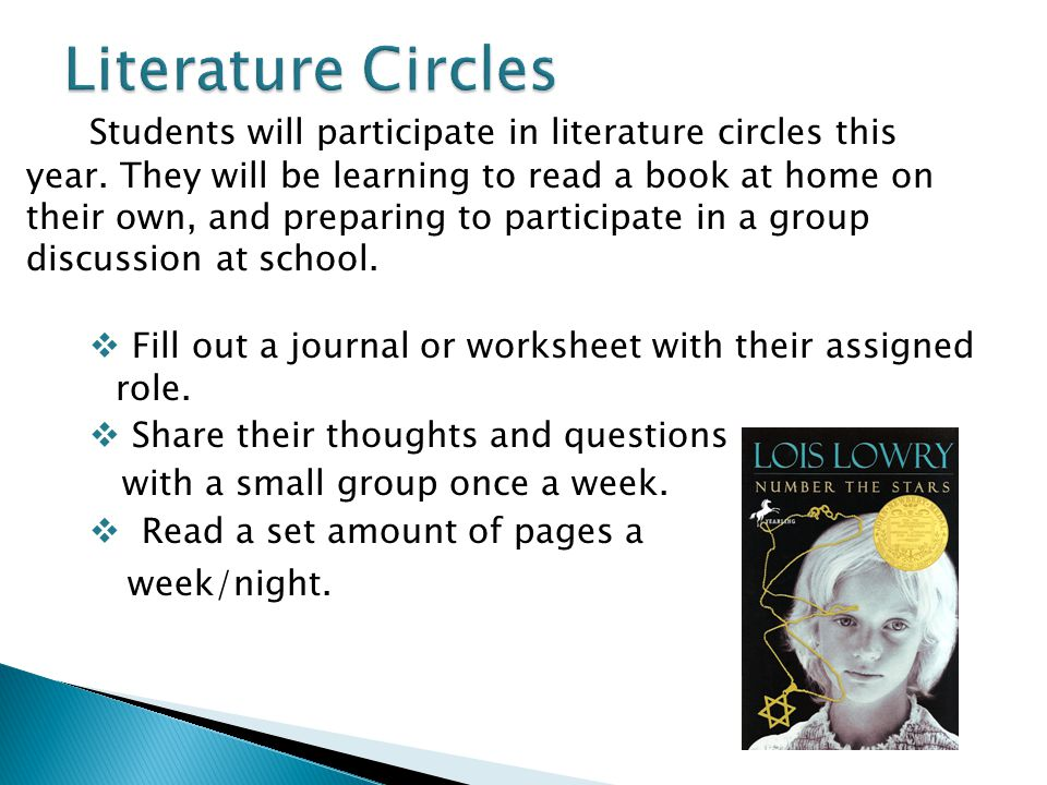 Students will participate in literature circles this year.