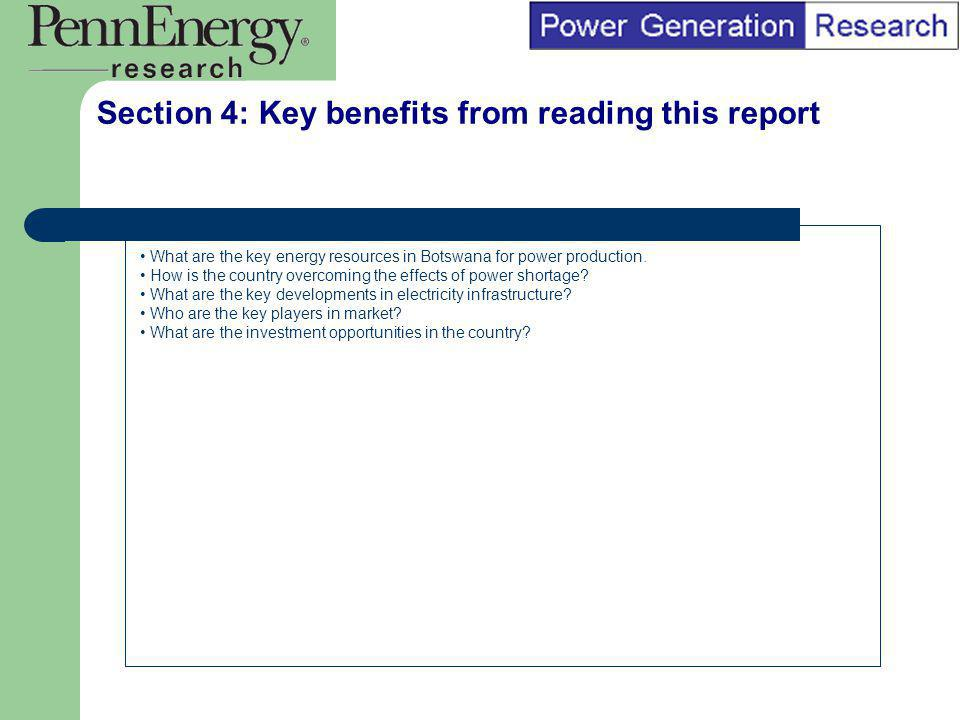 BI Marketing Analyst input into report marketing Section 4: Key benefits from reading this report What are the key energy resources in Botswana for po