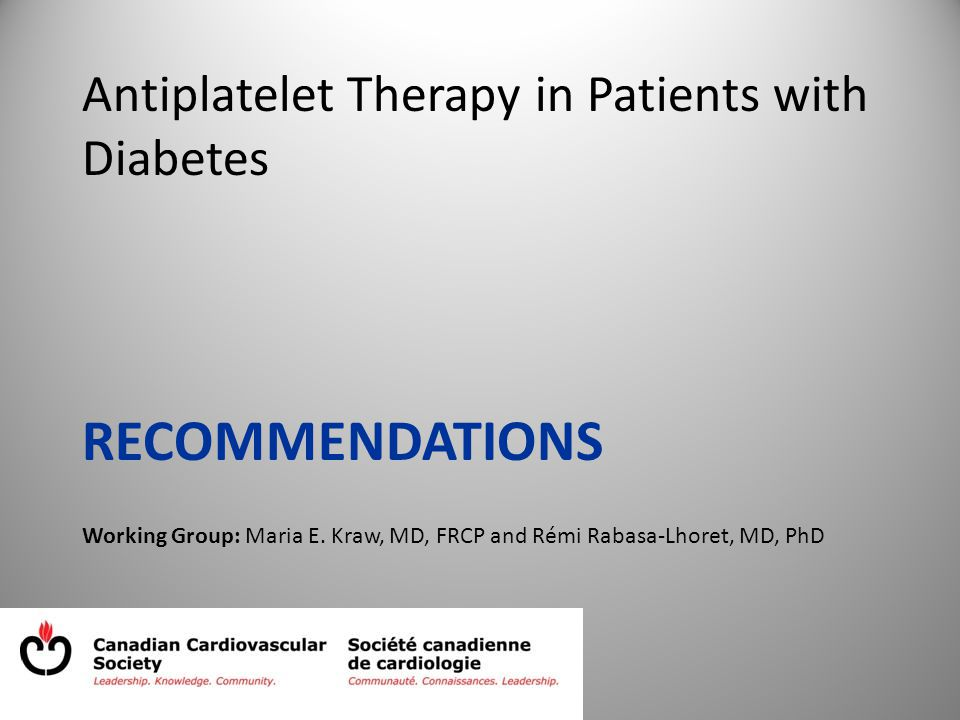 Antiplatelet Therapy in Patients with Diabetes RECOMMENDATIONS Working Group: Maria E.
