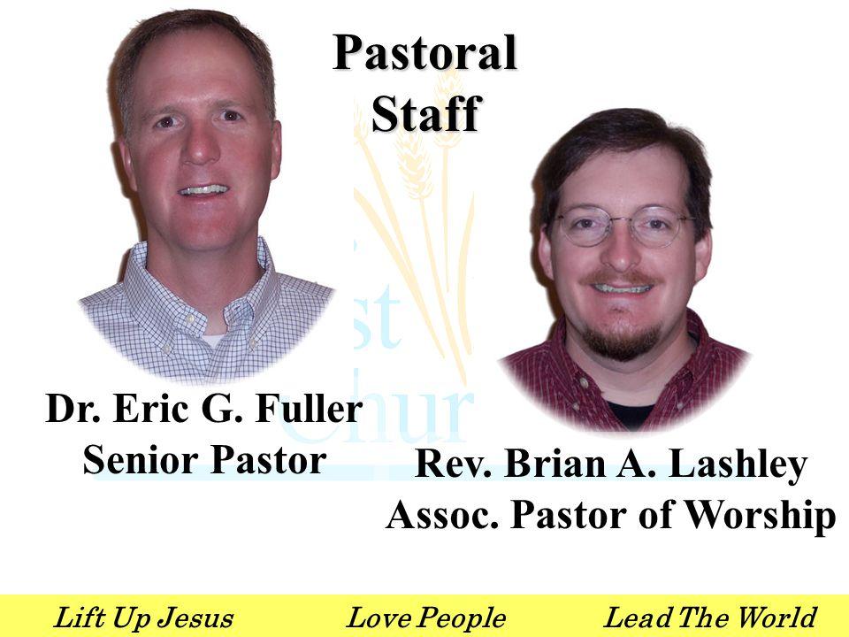 Lift Up JesusLove PeopleLead The World Pastoral Staff Rev.