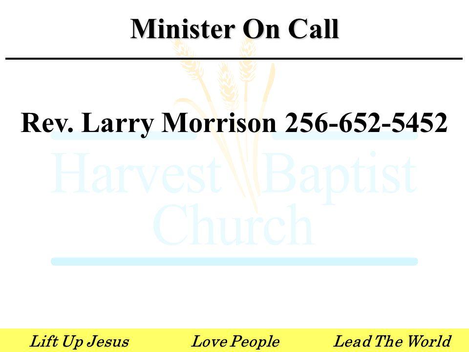 Lift Up JesusLove PeopleLead The World Bible Drill Association Bible Drill – Thursday April 12 First Baptist Church Huntsville