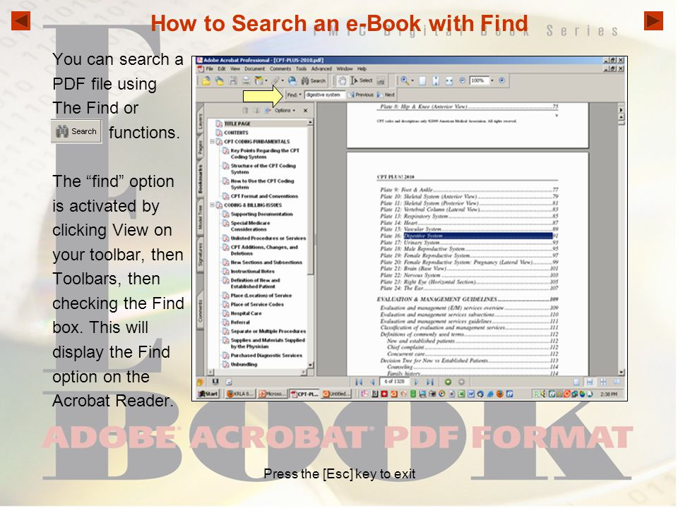 """How to Search an e-Book with Find You can search a PDF file using The Find or functions. The """"find"""" option is activated by clicking View on your toolb"""