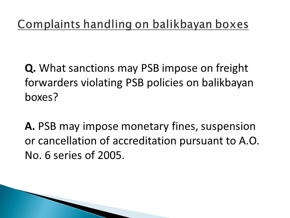 Q. What sanctions may PSB impose on freight forwarders violating PSB policies on balikbayan boxes.