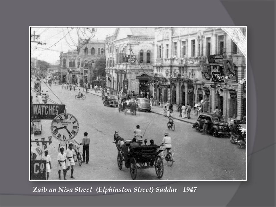 Zaib un Nisa Street (Elphinston Street) Saddar 1947