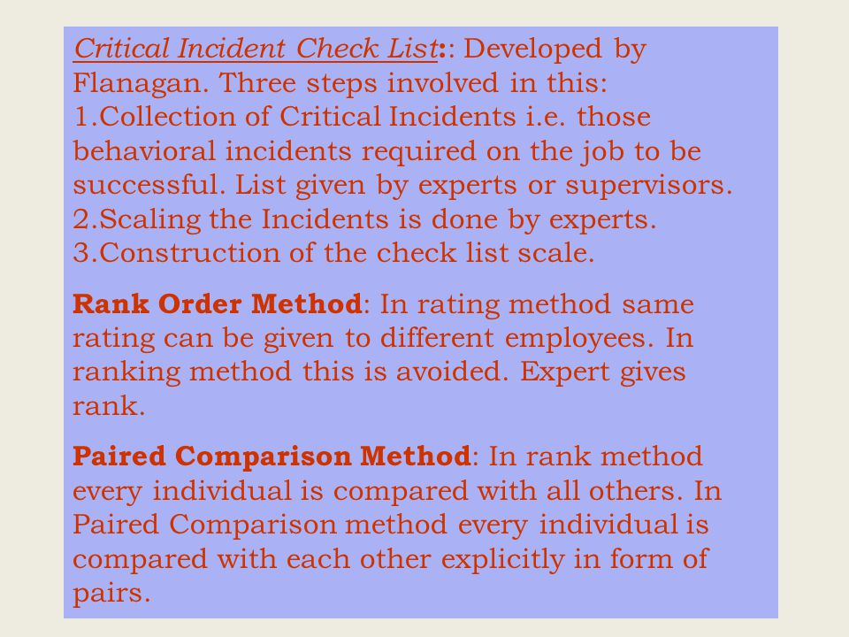 Critical Incident Check List : : Developed by Flanagan.