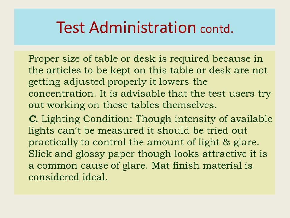 Test Administration contd.
