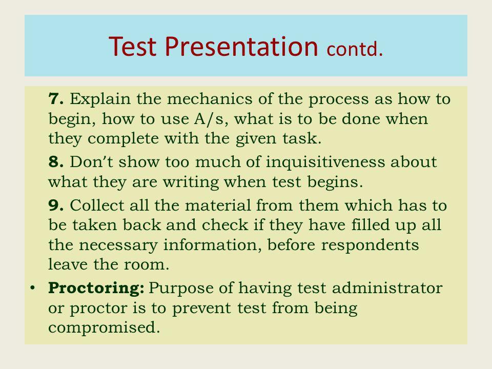 Test Presentation contd. 7.