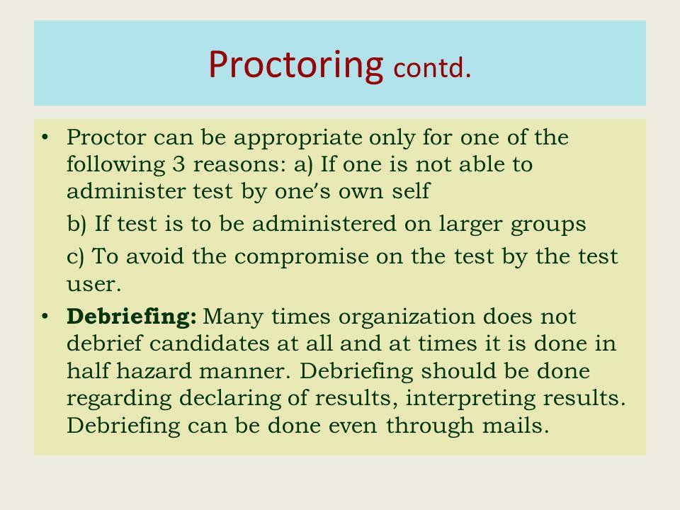 Proctoring contd.
