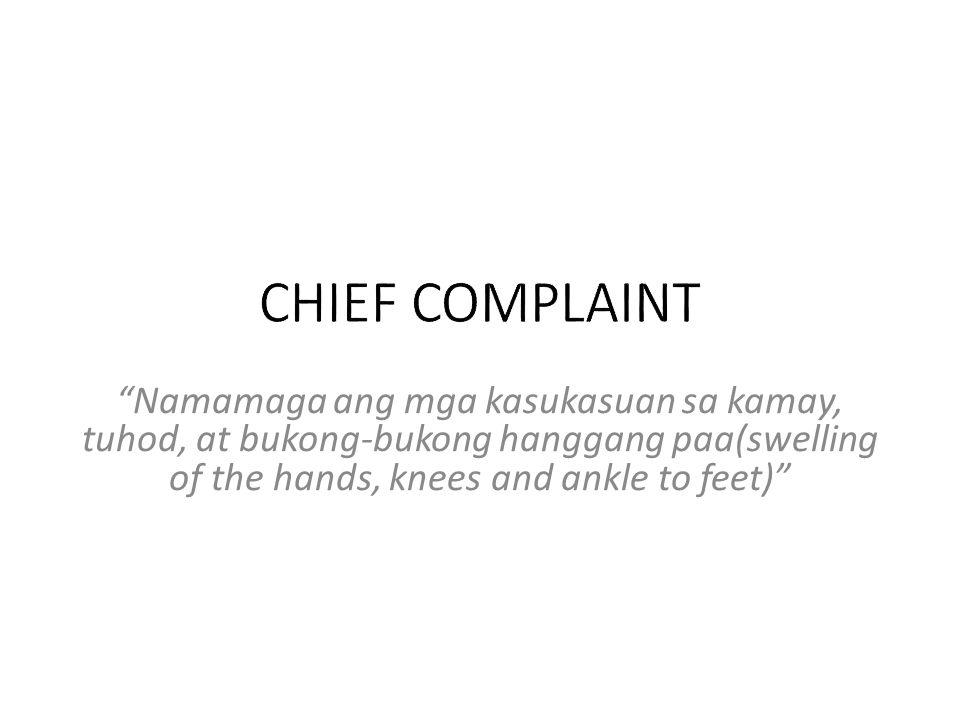 Namamaga ang mga kasukasuan sa kamay, tuhod, at bukong-bukong hanggang paa(swelling of the hands, knees and ankle to feet)