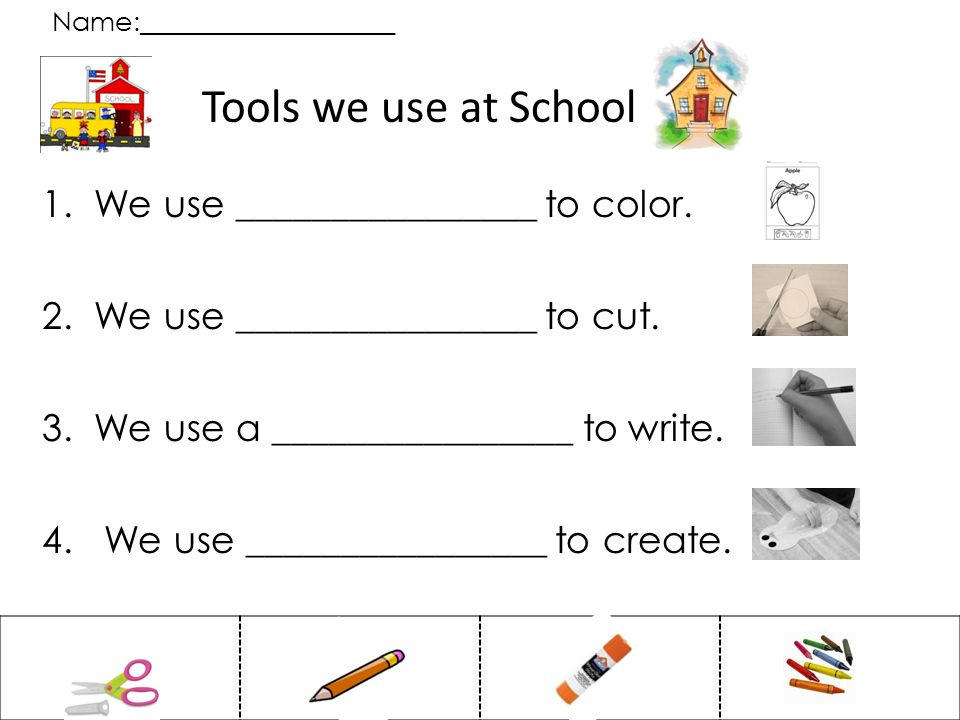 Name:___________________ Tools we use at School 1.