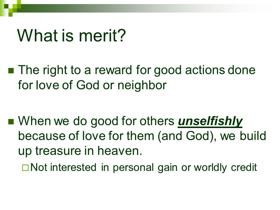 What is merit.
