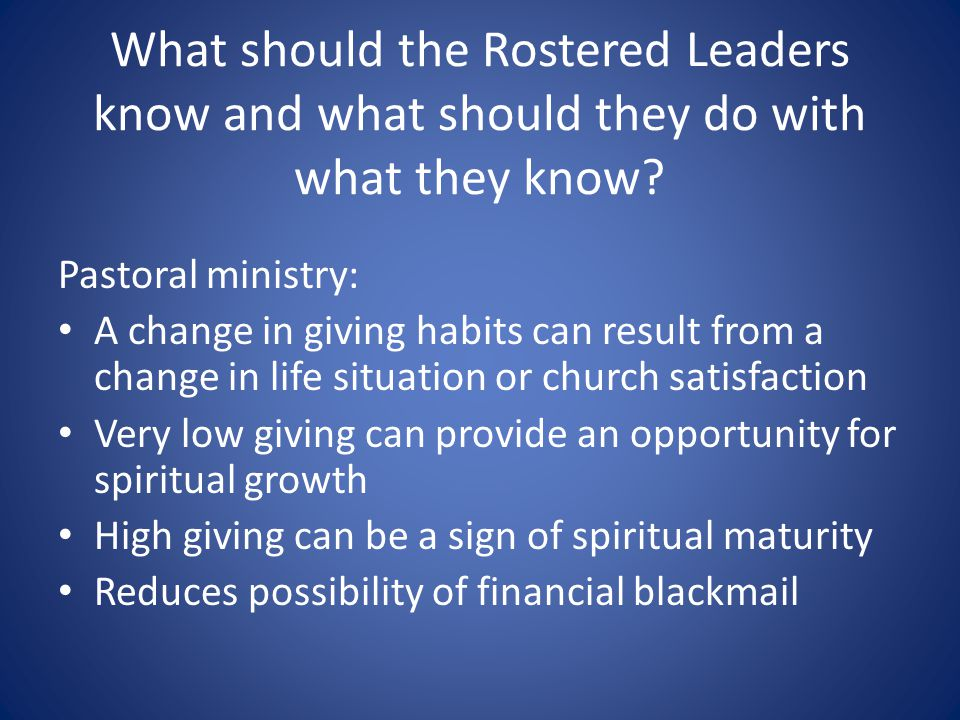 What should the Rostered Leaders know and what should they do with what they know.