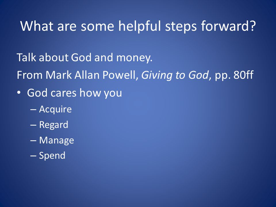 Talk about God and money. From Mark Allan Powell, Giving to God, pp.