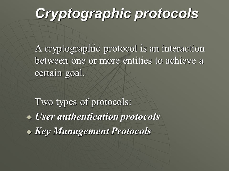 Cryptographic protocols Cryptographic protocols A cryptographic protocol is an interaction between one or more entities to achieve a certain goal. Two