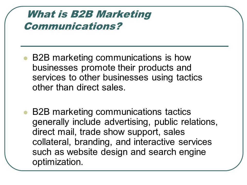 What is B2B Marketing Communications.
