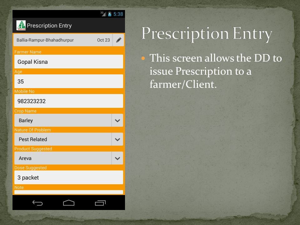 This screen allows the DD to issue Prescription to a farmer/Client.
