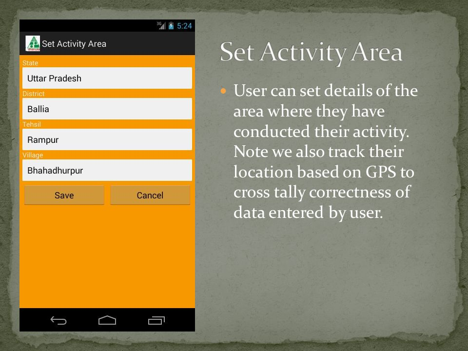 User can set details of the area where they have conducted their activity.