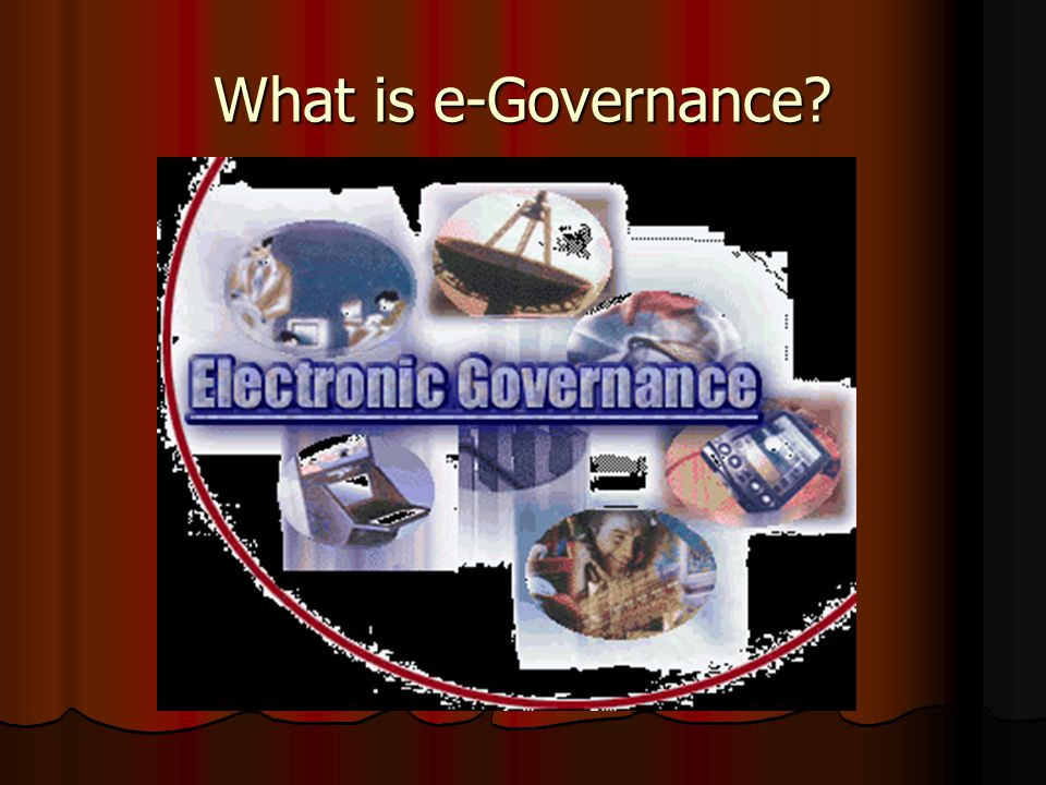 What is e-Governance?
