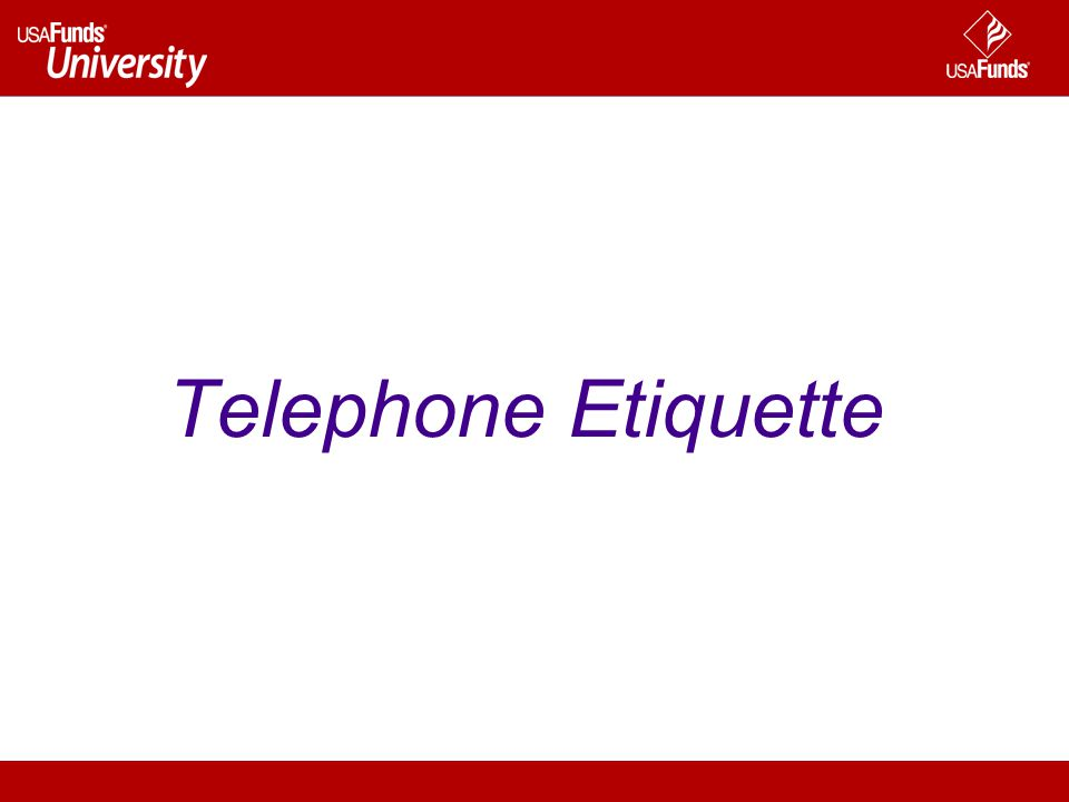 Telephone Etiquette