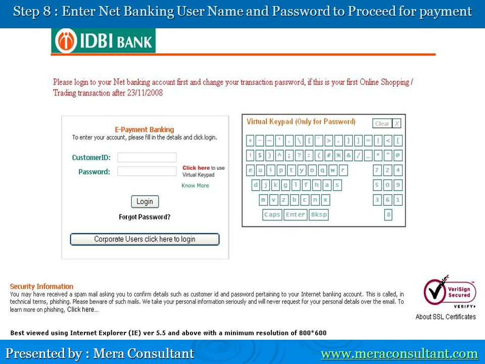 Step 8 : Enter Net Banking User Name and Password to Proceed for payment Presented by : Mera Consultant www.meraconsultant.com www.meraconsultant.com