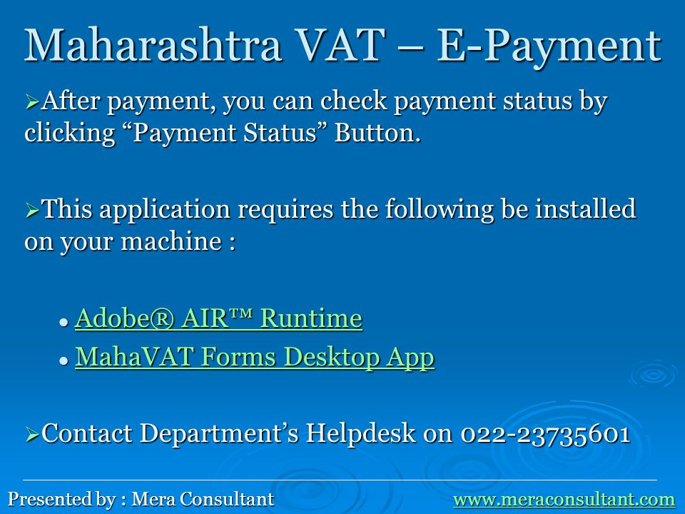 Maharashtra VAT – E-Payment  After payment, you can check payment status by clicking Payment Status Button.