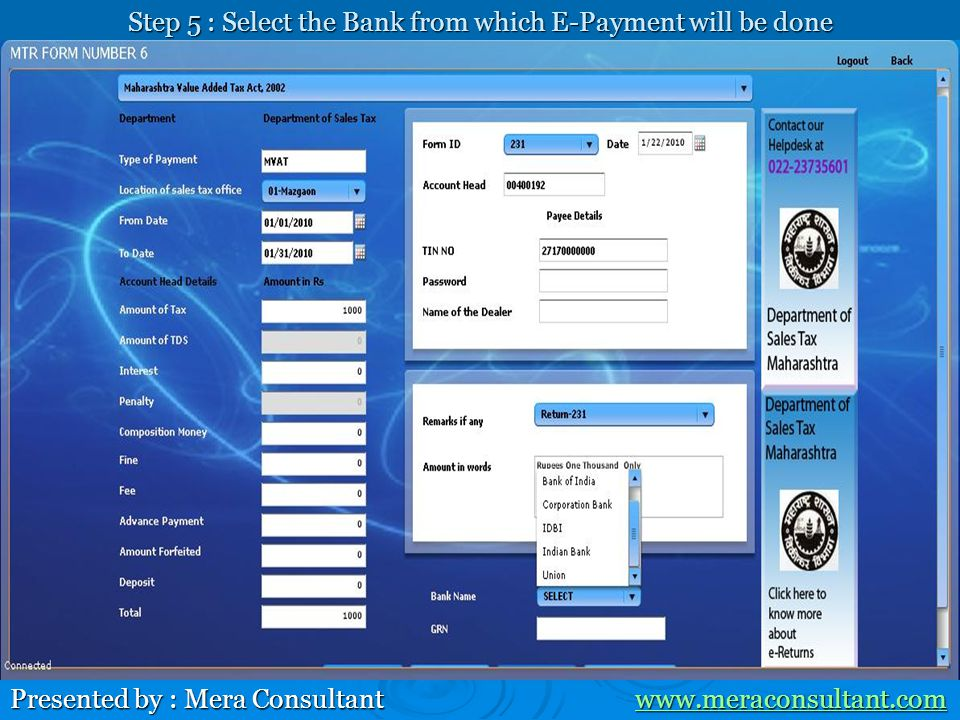 Step 5 : Select the Bank from which E-Payment will be done Presented by : Mera Consultant www.meraconsultant.com www.meraconsultant.com