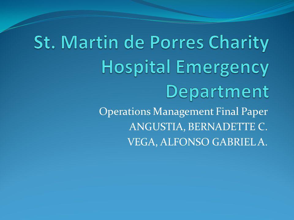 Operations Management Final Paper ANGUSTIA, BERNADETTE C. VEGA, ALFONSO GABRIEL A.