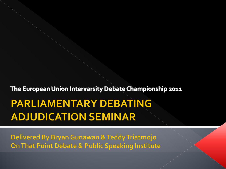The European Union Intervarsity Debate Championship 2011