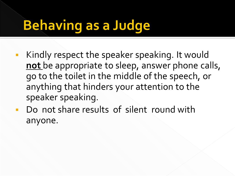  Kindly respect the speaker speaking.