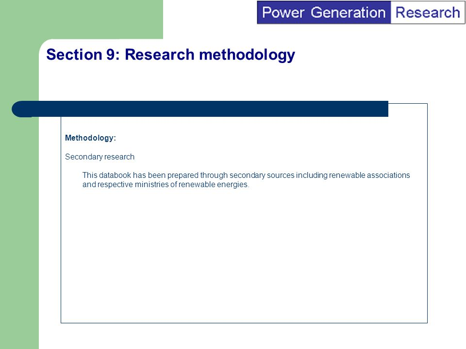 BI Marketing Analyst input into report marketing Section 10: Author biography and contact details Name: Power Generation Research Biography: this databook has been compiled by analysts at Power Generation Research.