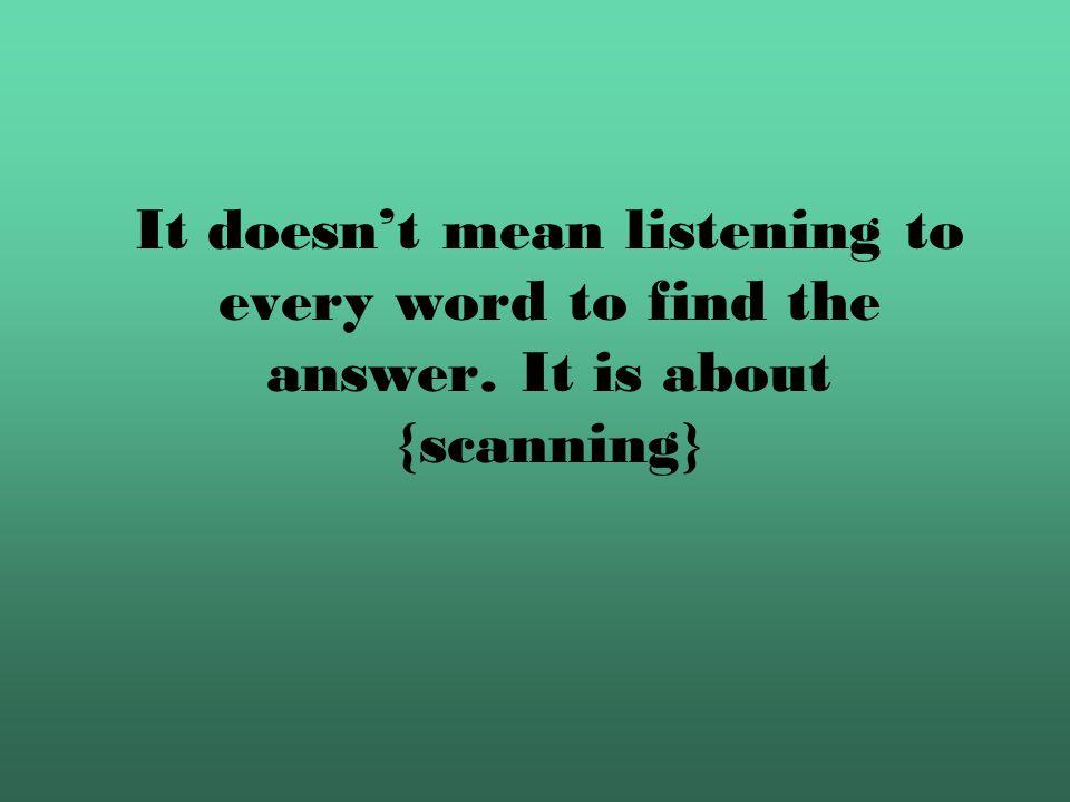 Specific information listening