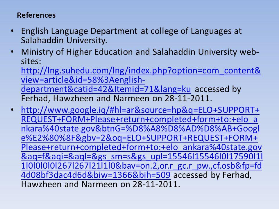 References English Language Department at college of Languages at Salahaddin University.
