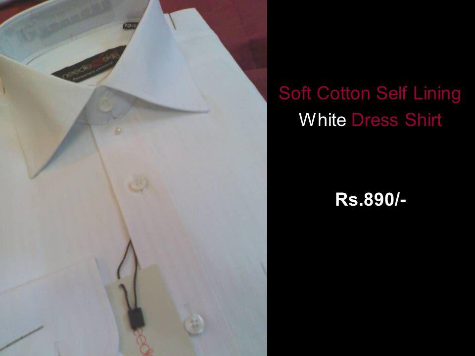 Soft Cotton Self Lining White Dress Shirt Rs.890/-