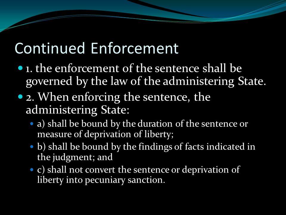 Continued Enforcement 1.